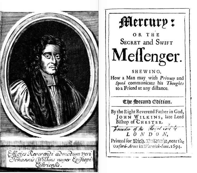 John Wilkins - Mercury, or the Secret and Swift Messenger.